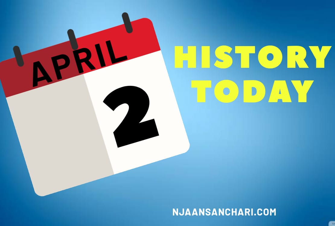 HISTORY TODAY APRIL 2