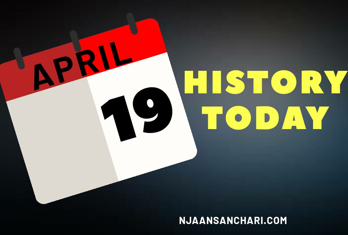 HISTORY TODAY APRIL 19